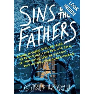Sins of the Fathers: Chris Lynch: 9780060740382: Books