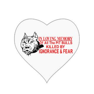 IN LOVING MEMORY OF PIT BULLS STICKERS