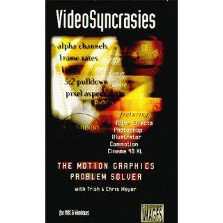 VideoSyncrasies, The Motion Graphics Problem Solver [VHS]: Trish Meyer, Rex Olson, Chris Meyer: Movies & TV