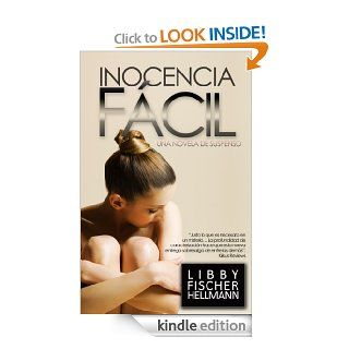 Inocencia F�cil (Spanish Version of Easy Innocence) (Georgia Davis PI Series) (Spanish Edition) eBook: Libby Fischer Hellmann, Gely  Rivas: Kindle Store
