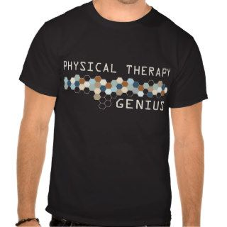 Physical Therapy Genius T Shirts
